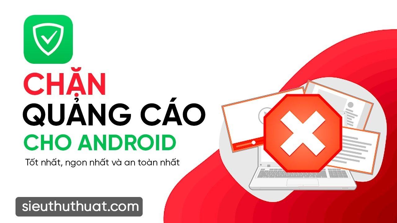 Adguard Premium Full cho Android – Chặn quảng cáo cho Android tốt nhất