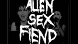 Alien Sex Fiend Wish I Woz A Dog