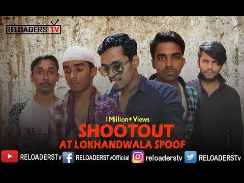 | Shootout at Lokhandwala Movie Spoof | Vivek & Tusshar | Reloader's Style |