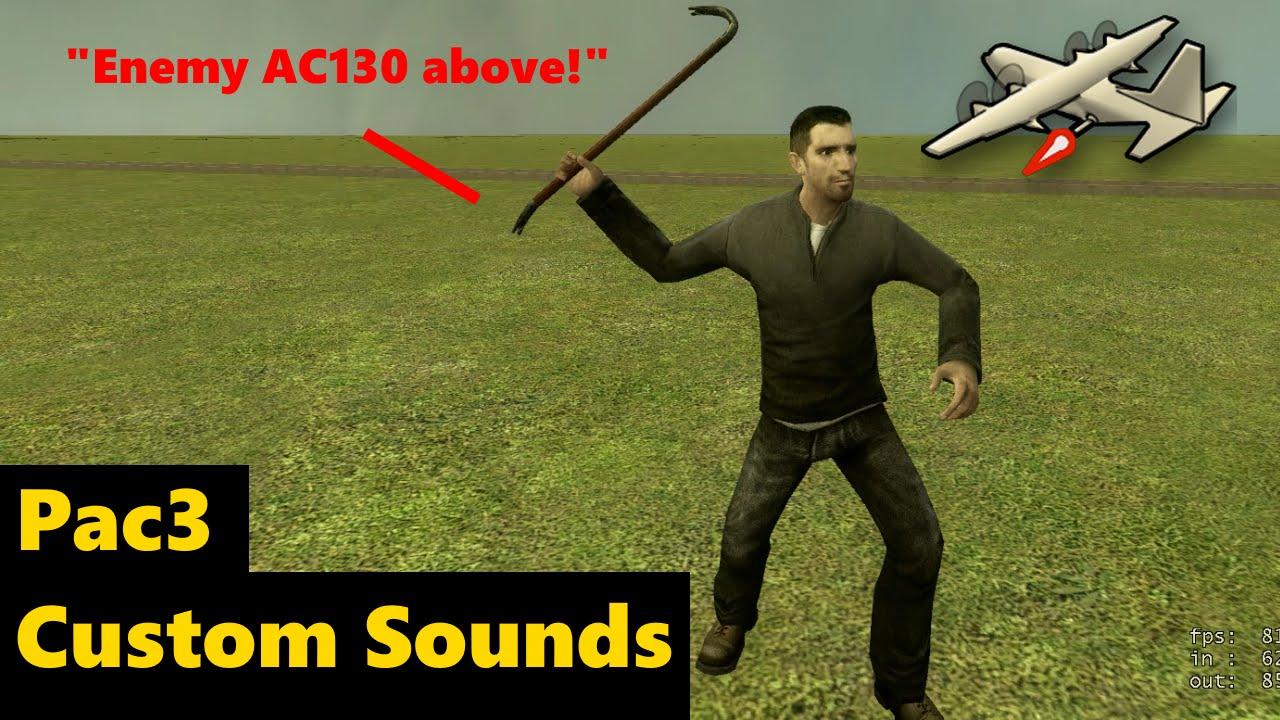 GMod | Custom sounds in PAC3