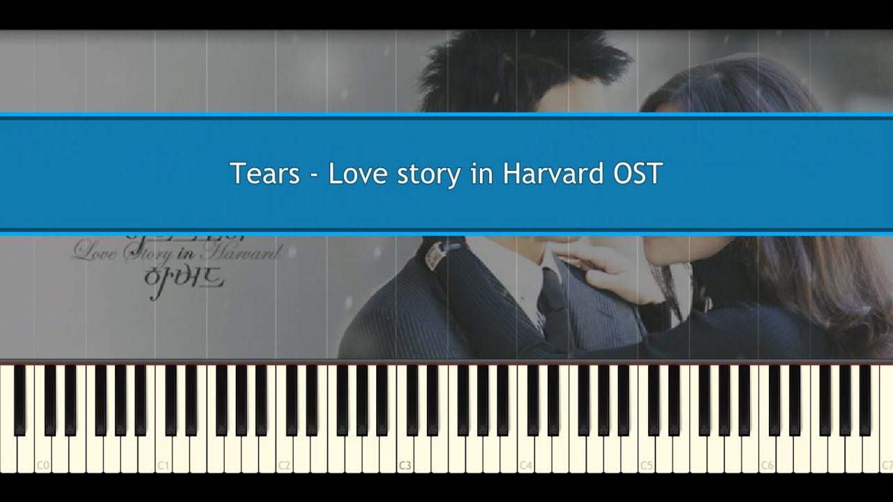 Download Tears - Love story in Harvard OST (Piano Tutorial)