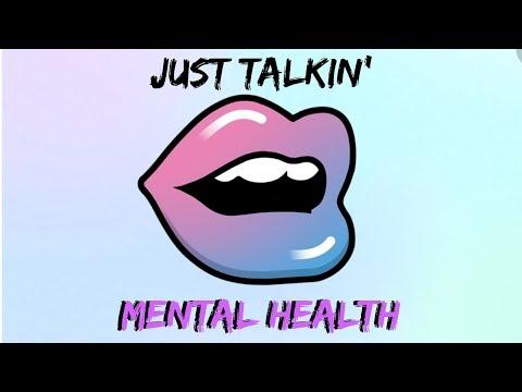 JUST TALKIN': KANYE, MENTAL HEALTH & BEING PRESENT