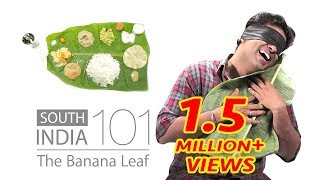 South India 101 - The Banana Leaf | Put Chutney