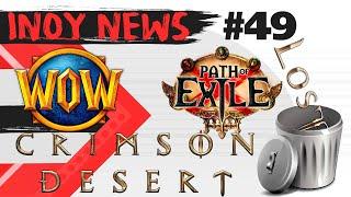 [INOY NEWS] Lost Ark/ Path of Exile 2/ Astellia Online/ World of Warcraft/ Crimson Desert.