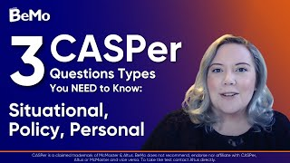 3 CASPer Question Types You Need to Know: Situational, Policy, Personal | BeMo