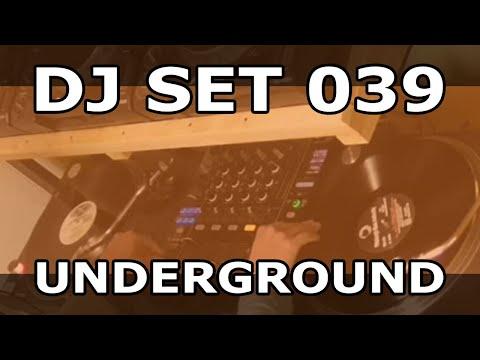DJ Set #039 - Underground House