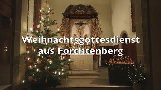 Weihnachtsgottesdienst aus Forchtenberg