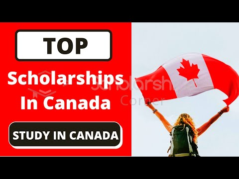 Top Scholarships In Canada For International Students | Study In Canada