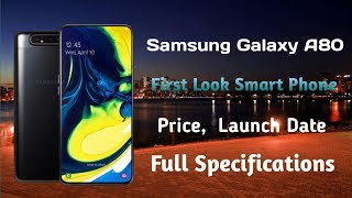 Samsung Galaxy A80 Specifications Smart phone full details price, Launch Date || By Raj Gadgets