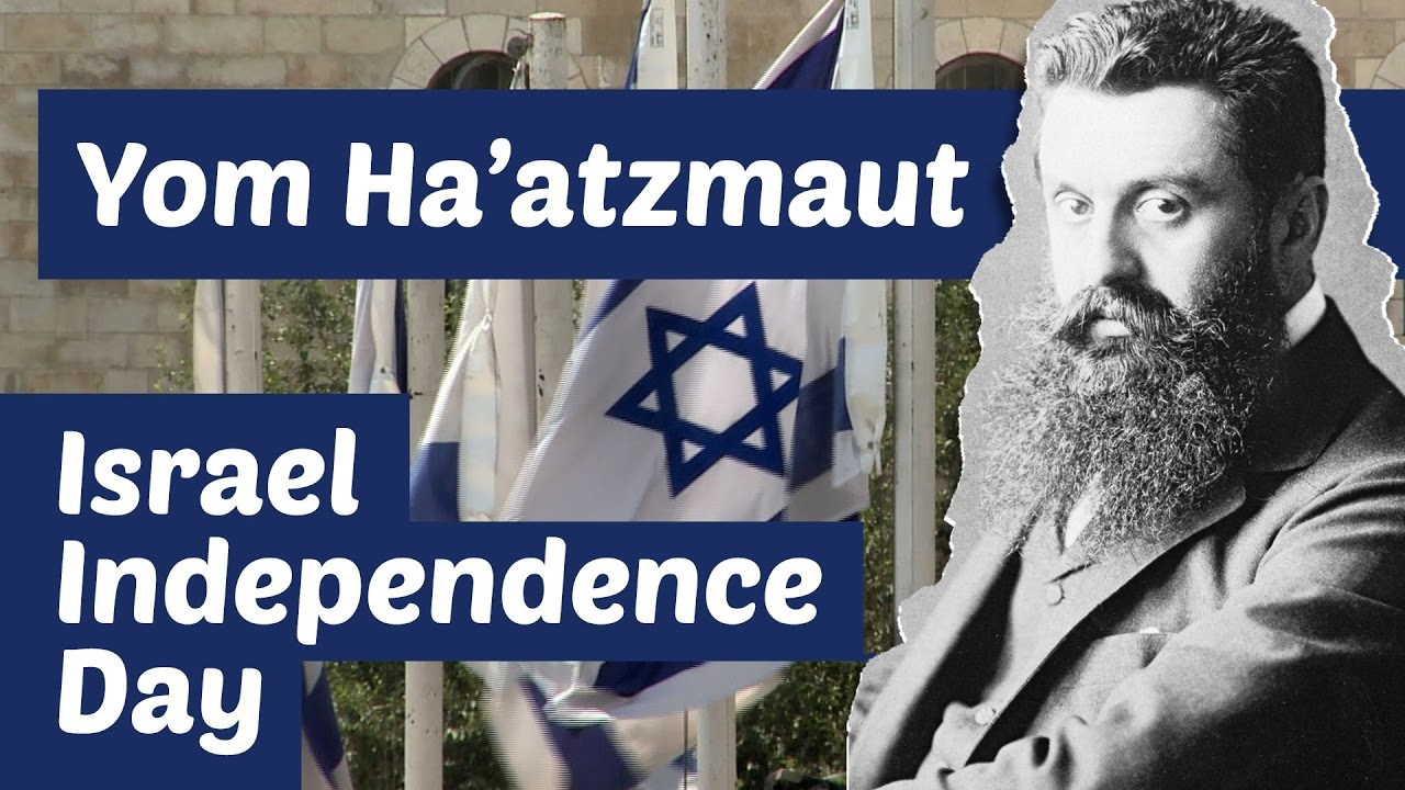 What Is Yom Haatzmaut Israel Independence Day