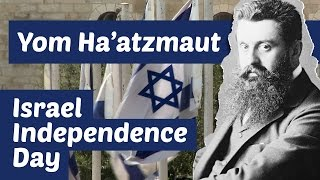 What is Yom Ha'atzmaut: Israel Independence Day