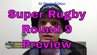 Super Rugby 2019 Round 9 Preview