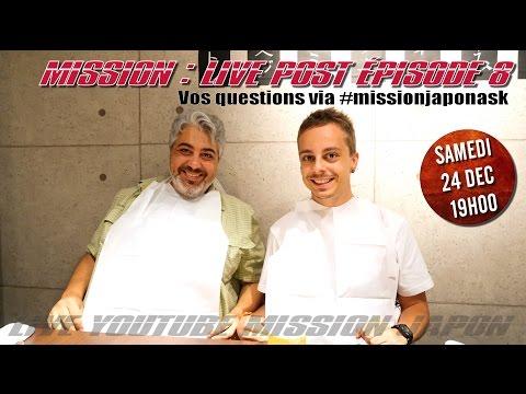 Mission Live post épisode 8