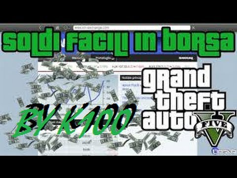 fare soldi in borsa gta 5