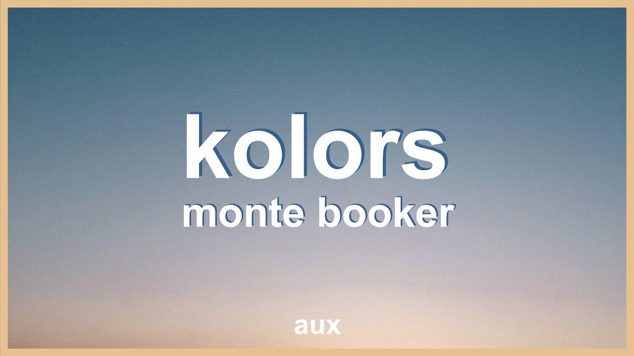Monte Booker - Kolors ft. Smino [Lyric Video]