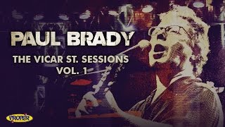 Paul Brady - The Vicar St. Sessions Vol. 1 (Album Sampler)