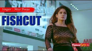 Miss Pooja : Fishcut (Full Official Video)| Latest Punjabi Songs 2019 I Fishcut suit mera