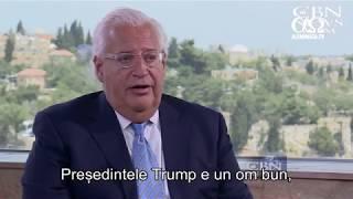 Ambasadorul SUA in Israel despre Donald Trump