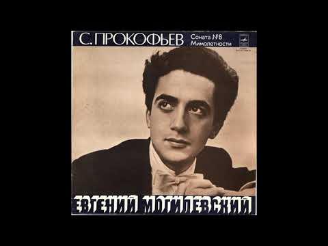 """Evgeny Mogilevsky plays Prokofiev, Sonata no. 8 and Six """"Vision Fugitives"""" (1978) New Transfer"""