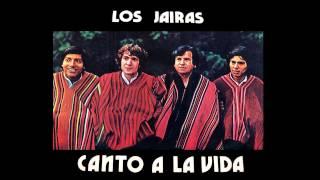 LOS JAIRAS - Canto A La Vida (Full Album) HD // 1978