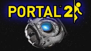 PORTAL 2 PLAYTHROUGH - THE FINAL CONFRONTATION