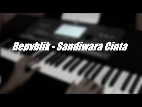 Repvblik - Sandiwara Cinta (Piano Cover)