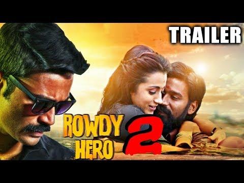 Rowdy Hero 2 2017 Official Trailer   Dhanush, Trisha Krishnan