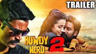 Rowdy Hero 2 2017 Official Trailer | Dhanush, Trisha Krishnan