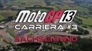 MotoGP 13 - Carriera #3: Staccate al Sachsenring - Gameplay ITA HD