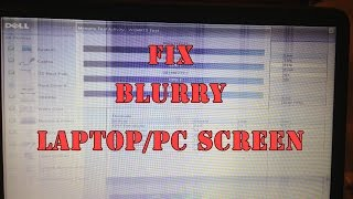 How to: fix blur or double colour PC/Laptop Screen