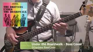 Under the Boardwalk (The Drifters) - Bass Cover 🎧