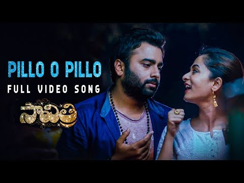 Pillo O Pillo Full Video Song | Savitri Movie | Nara Rohit, Nanditha | Pavan Sadineni | Shravan