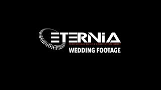 ETERNIA Wedding Footage