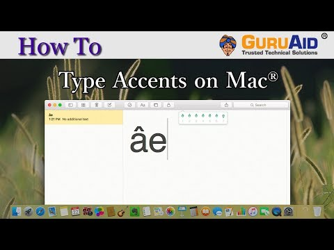 How To Type Accents On Mac® - GuruAid