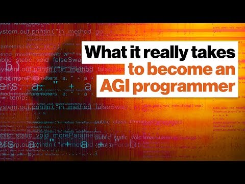 Artificial general intelligence: What it really takes to program the future | Ben Goertzel