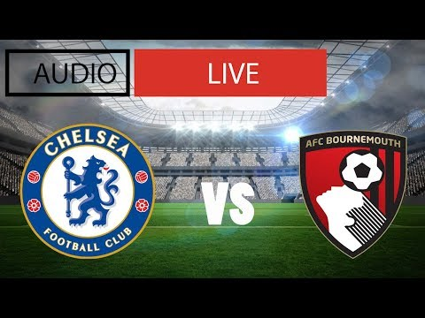 Chelsea vs Bournemouth 0-3 | Audio match & English Commentary
