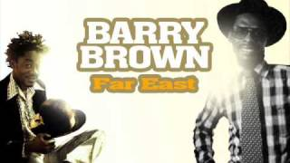 Barry Brown - Far East and Leroy Smart - The Meaning Of Life