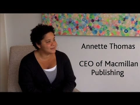 Annette Thomas, the CEO of Macmillan Publishing