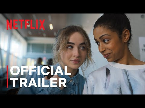 Work It Starring Sabrina Carpenter Liza Koshy Official Trailer Netflix Youtube