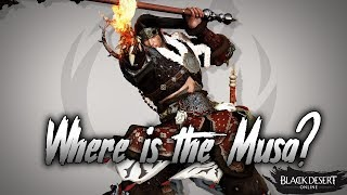 BDO - WHERE IS THE MUSA?