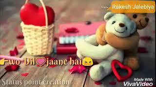 Tu mera hai Sanam.. Best song for Whatsapp status videos.