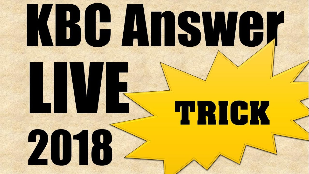 ✅ [VIRAL TRICK] KBC Live 2018 Answer App and Ghar Baithe Jeeto Jackpot  Answers