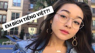 TẠI SAO EM KHÔNG NÓI TIẾNG VIỆT ??? || Speaking in my 1st Language!