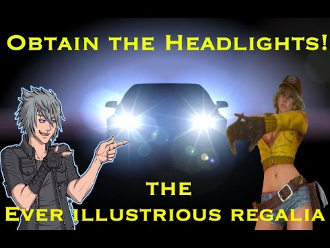 Obtain the Headlights - The Ever Illustrious Regalia - Crestholm Channels Dungeon Walkthrough - FFXV