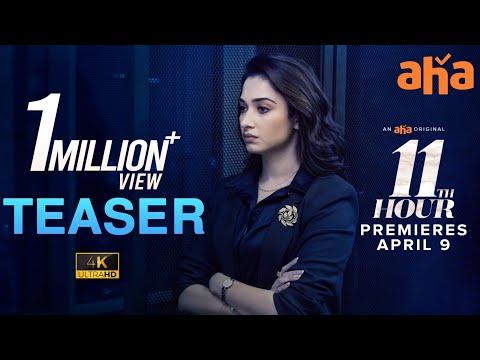 11th Hour Teaser   An aha Original   Tamannaah   Praveen Sattaru   Pradeep U   Premieres April 9