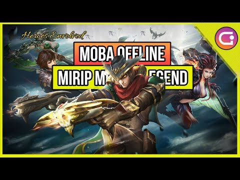 5 Moba Game Offline Online Android Mirip Mobile Legend