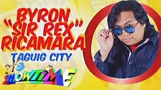 "It's Showtime Funny One: Byron ""Sir Rex"" Ricamara"