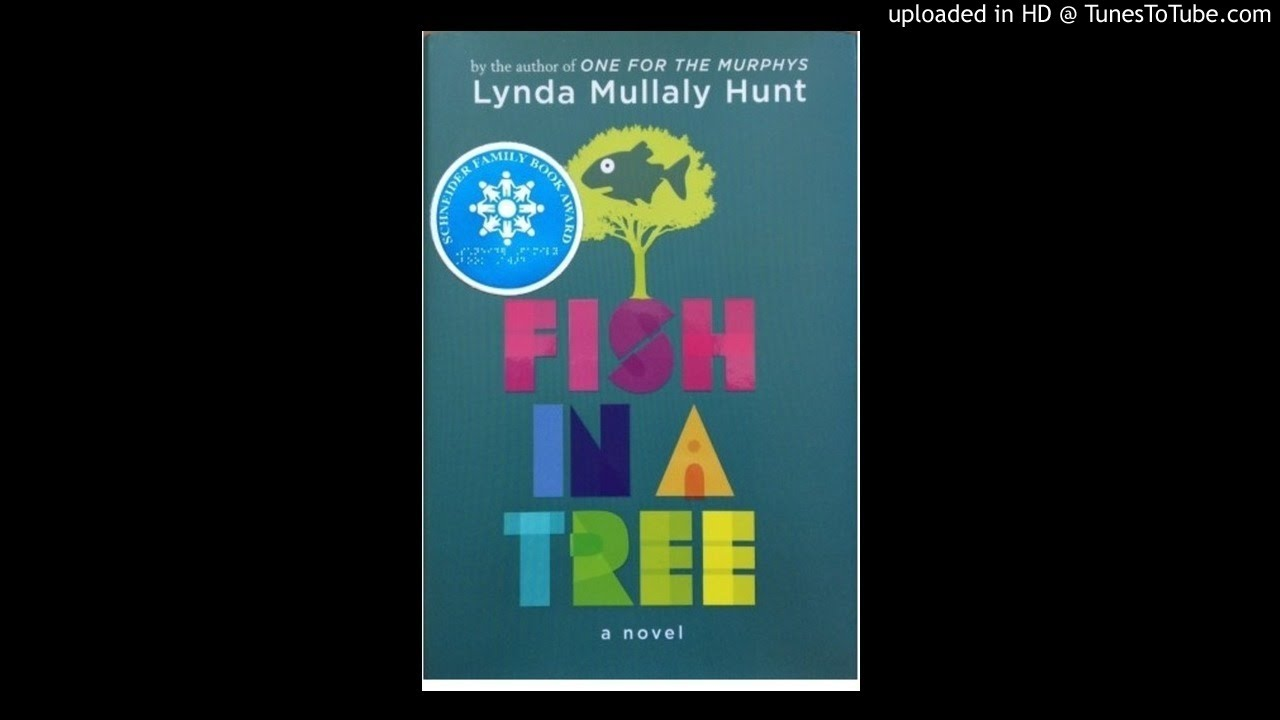 Fish In A Tree Chapters 7 8 And 9 Pp 35 52