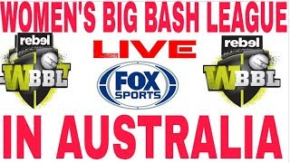 Fox sports live streaming women's big bash league t20 2019 in Australia | wbbl 2019 live broadcast