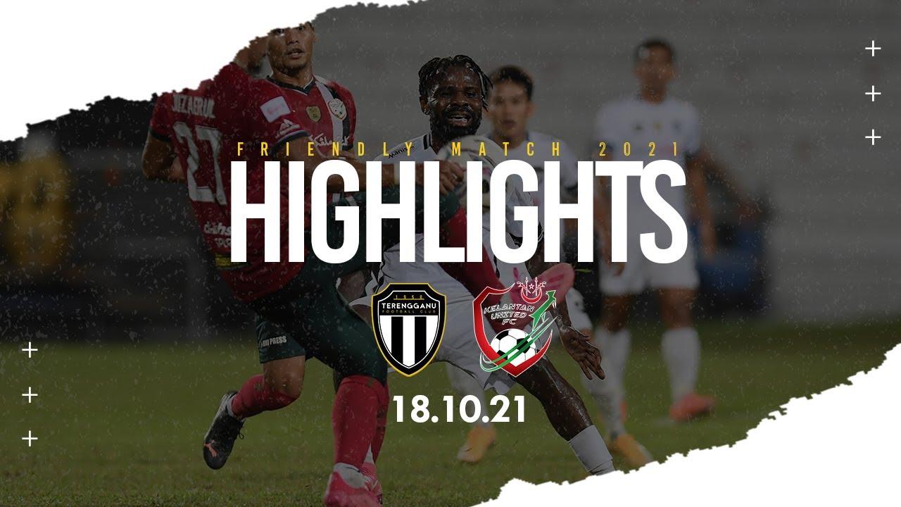 Download FRIENDLY MATCH HIGHLIGHTS : TERENGGANU FC vs KELANTAN UNITED FC